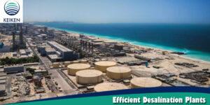 Efficient Desalination Plants